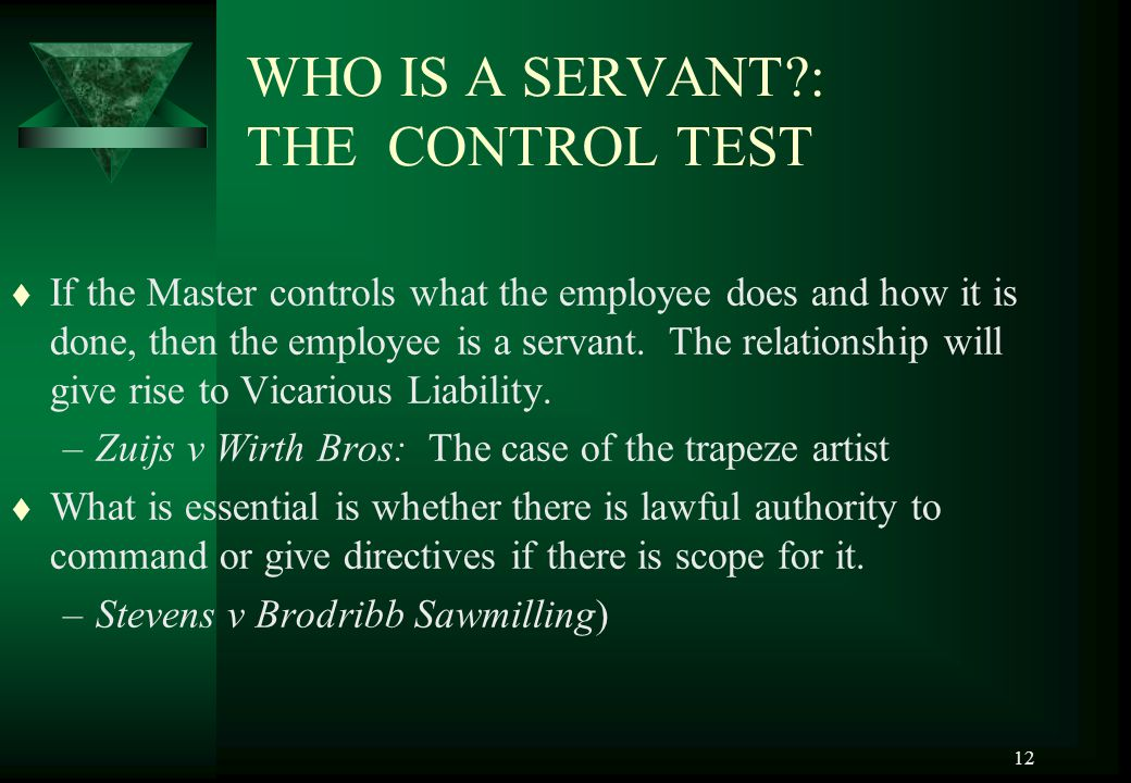 WHO IS A SERVANT : THE CONTROL TEST