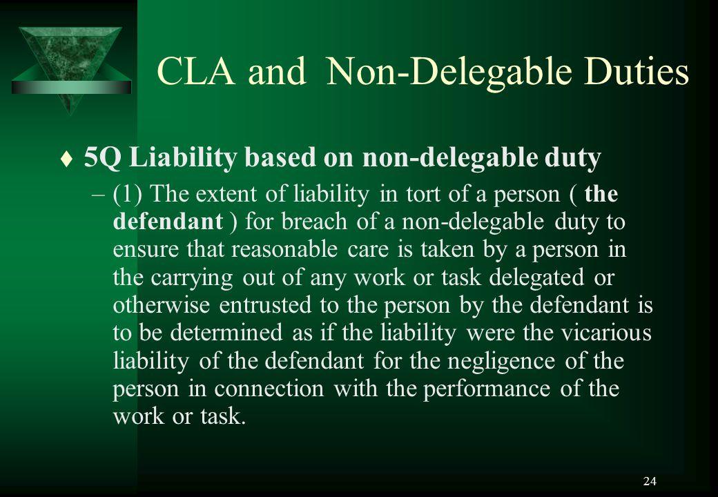 CLA and Non-Delegable Duties