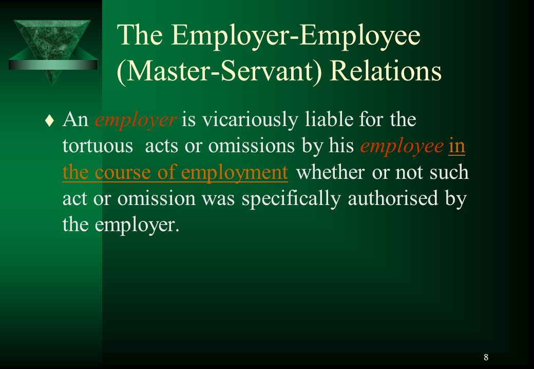 The Employer-Employee (Master-Servant) Relations