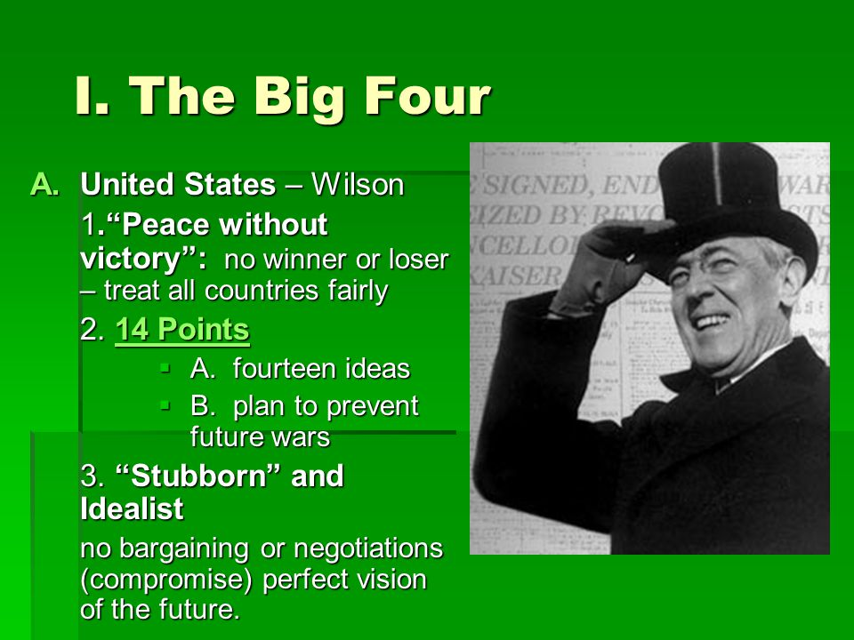 I. The Big Four United States – Wilson
