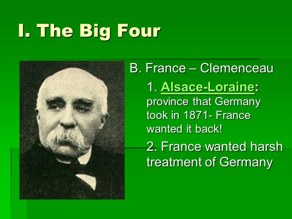 I. The Big Four B. France – Clemenceau