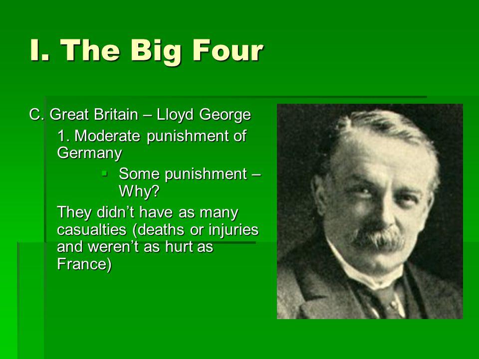 I. The Big Four C. Great Britain – Lloyd George