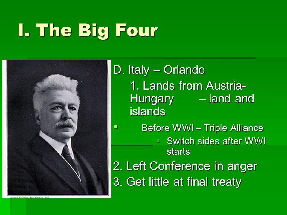 I. The Big Four D. Italy – Orlando