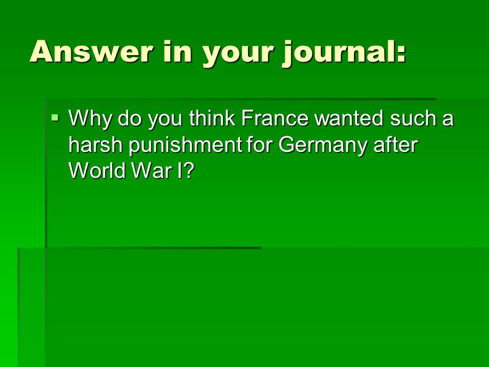 Answer in your journal: