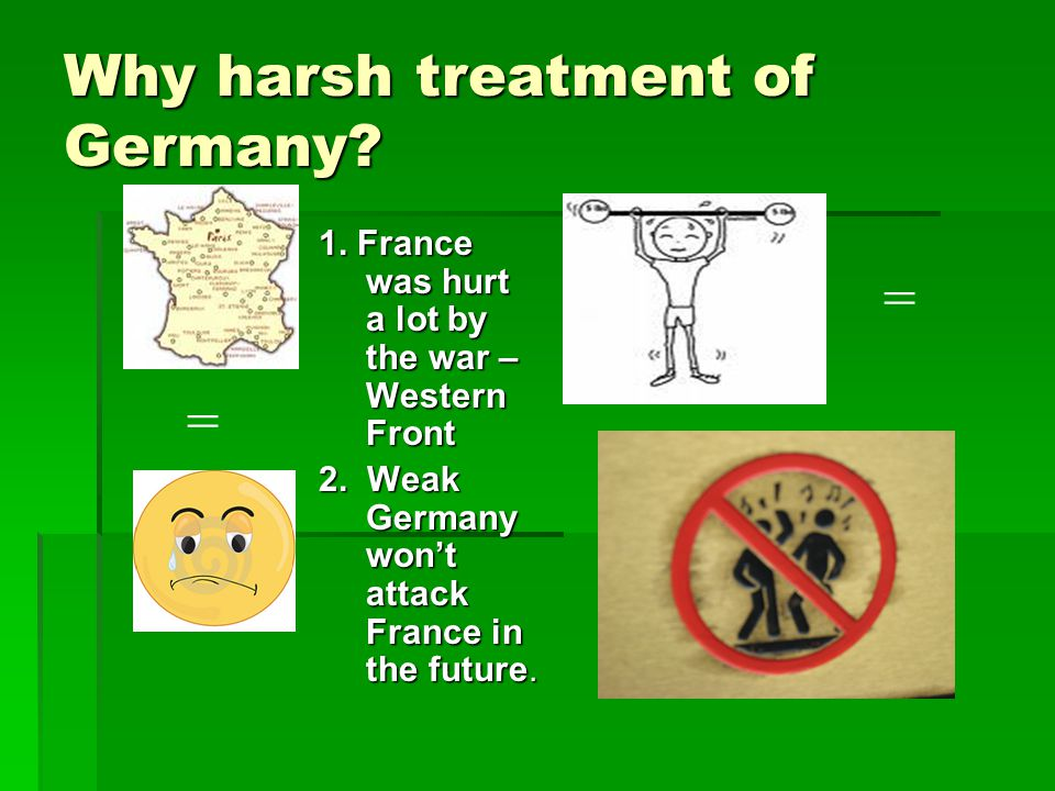 Why harsh treatment of Germany