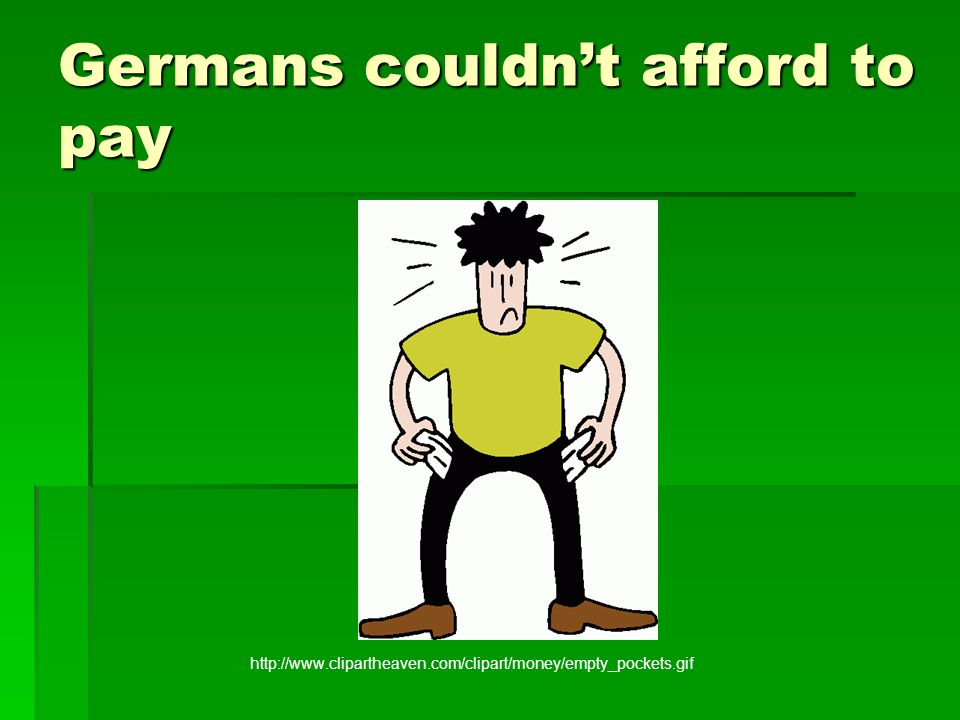 Germans couldn't afford to pay