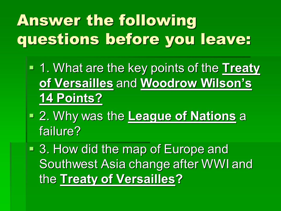 Answer the following questions before you leave: