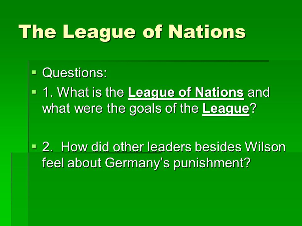 The League of Nations Questions: