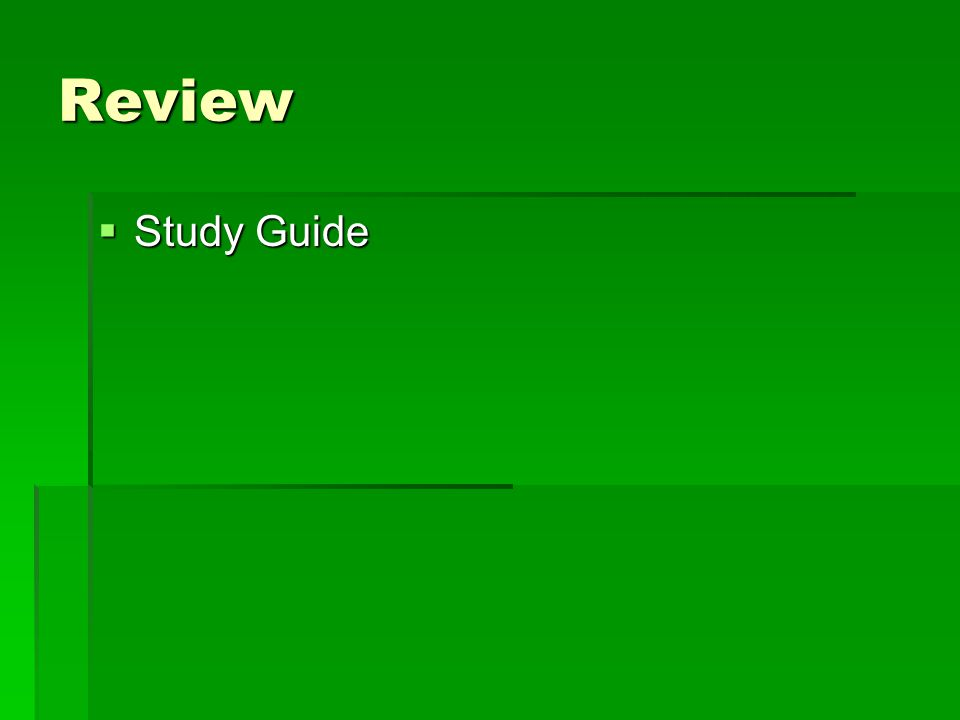 Review Study Guide