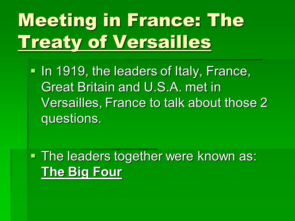 Meeting in France: The Treaty of Versailles