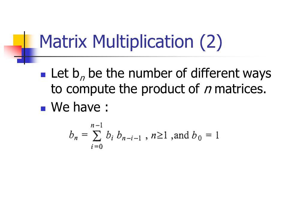 Matrix Multiplication (2)