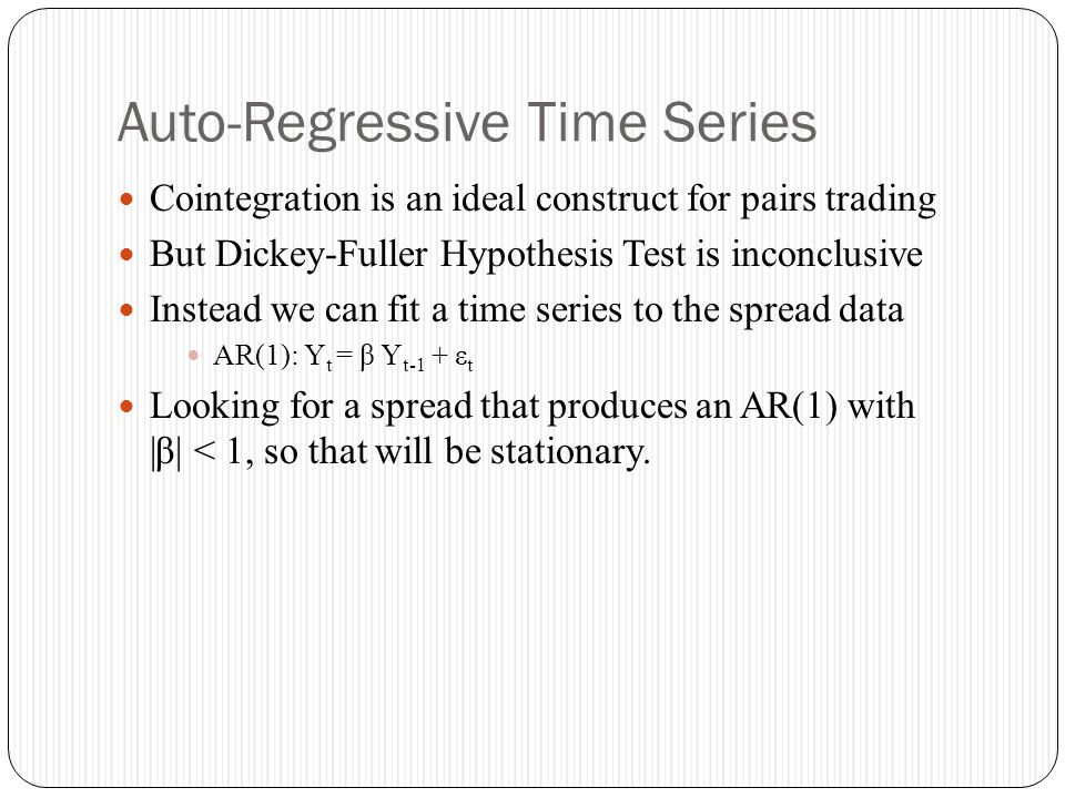 Auto-Regressive Time Series