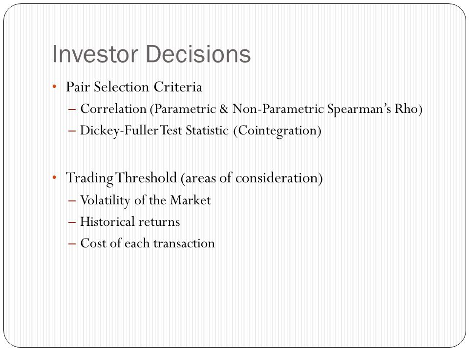 Investor Decisions Pair Selection Criteria