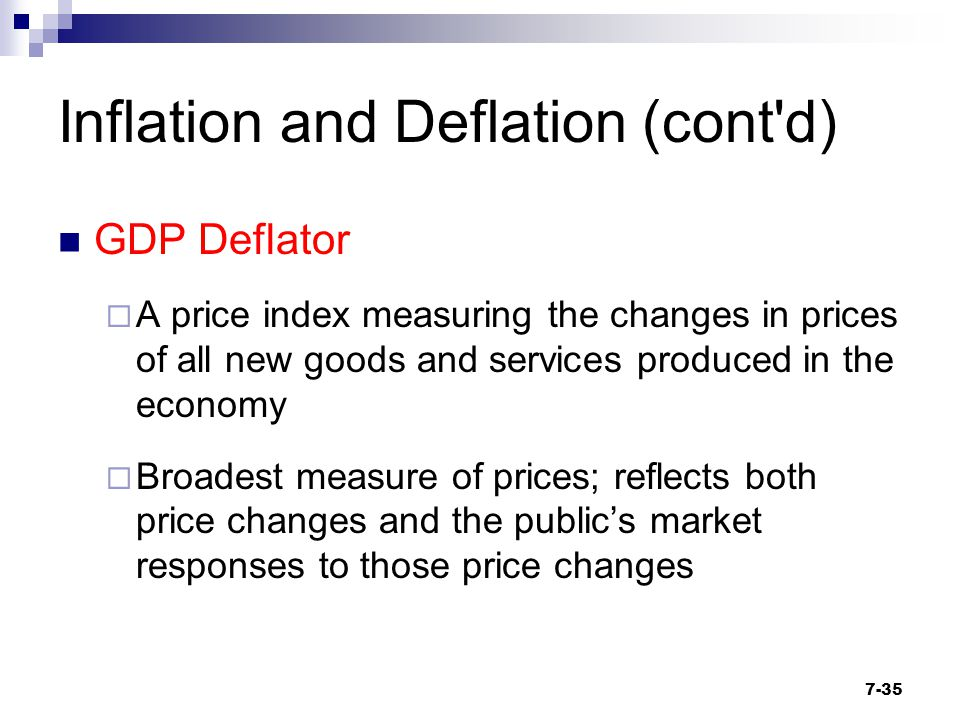Inflation and Deflation (cont d)
