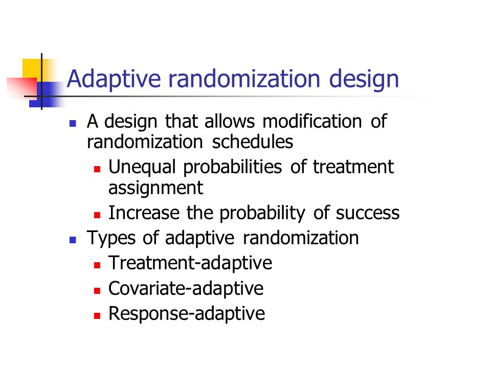 Adaptive randomization design