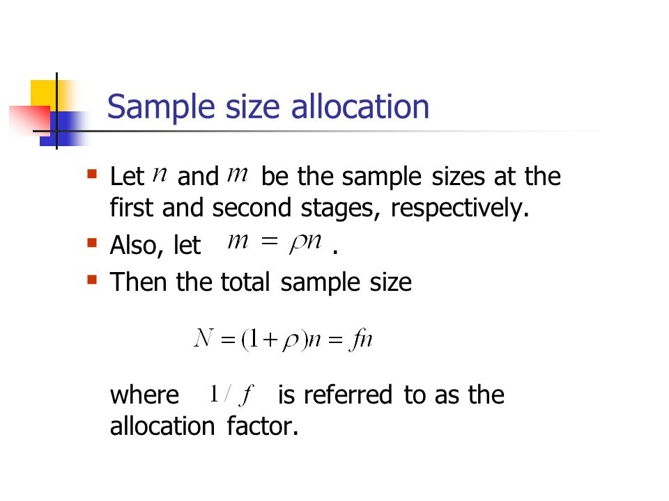 Sample size allocation