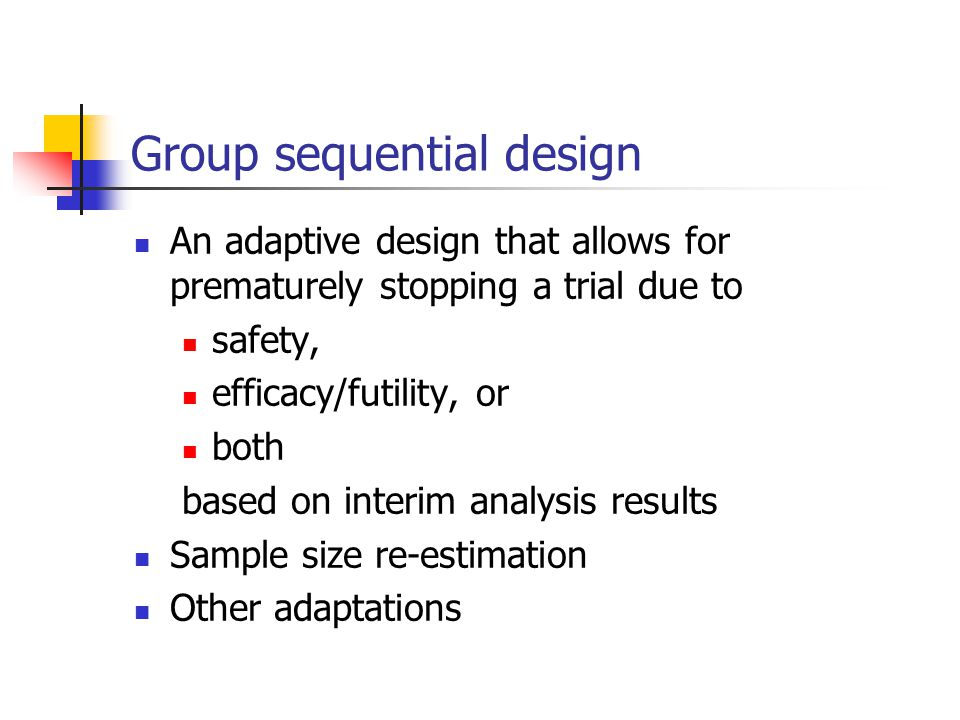 Group sequential design