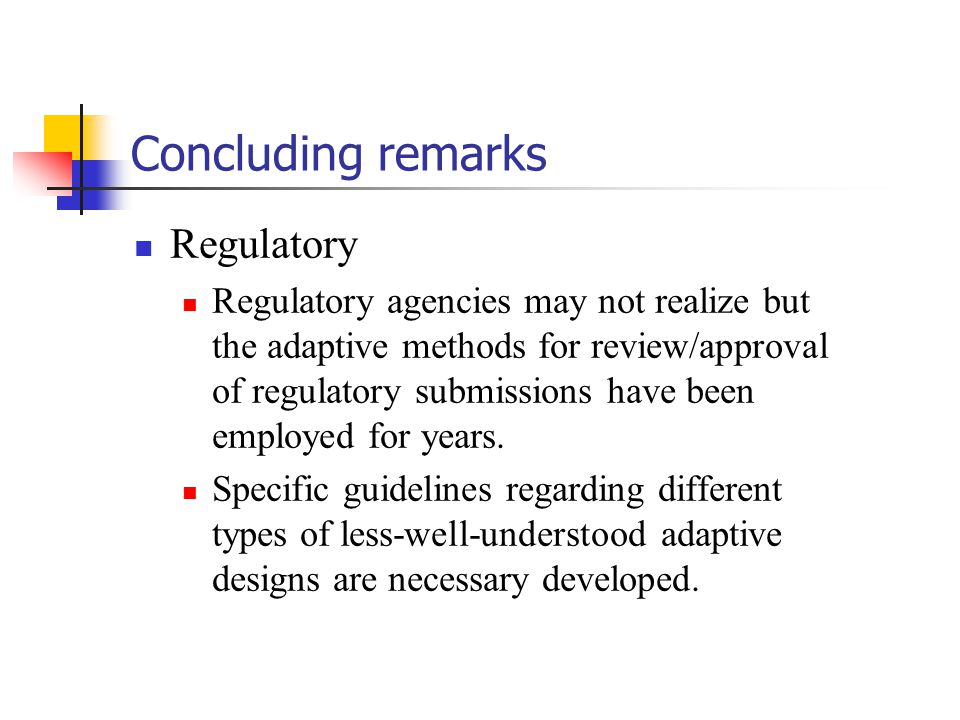 Concluding remarks Regulatory