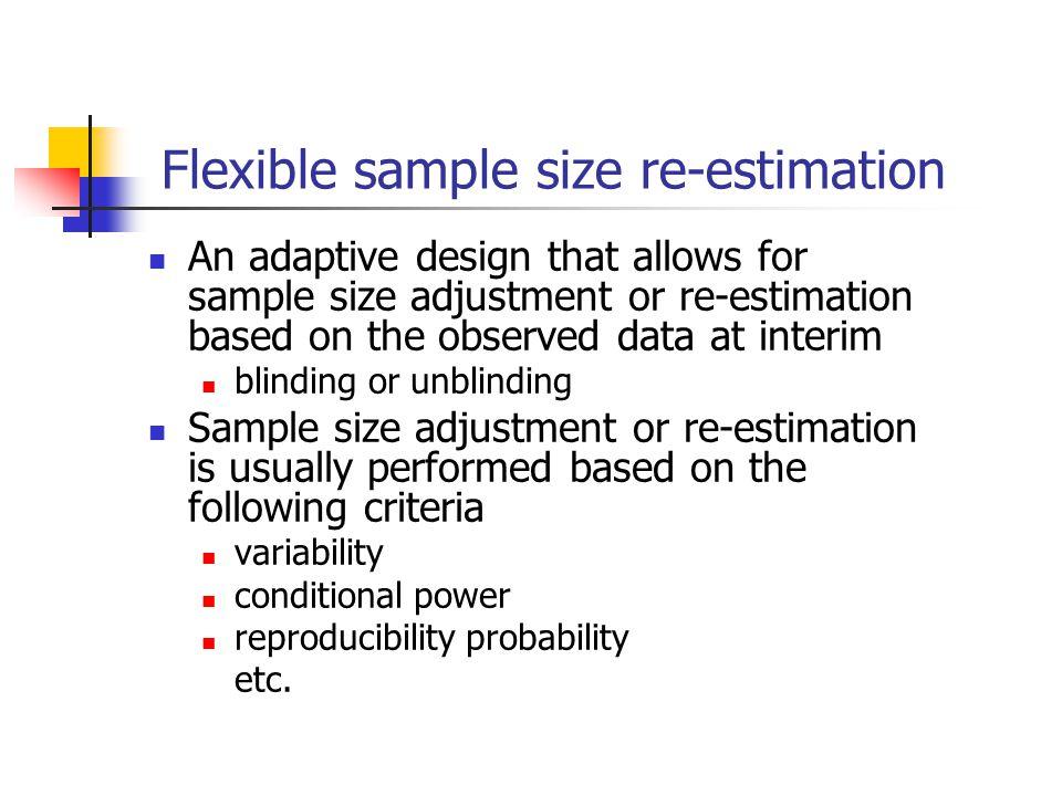 Flexible sample size re-estimation