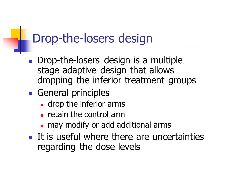 Drop-the-losers design