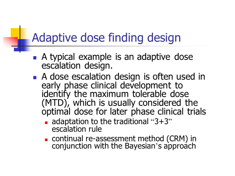 Adaptive dose finding design