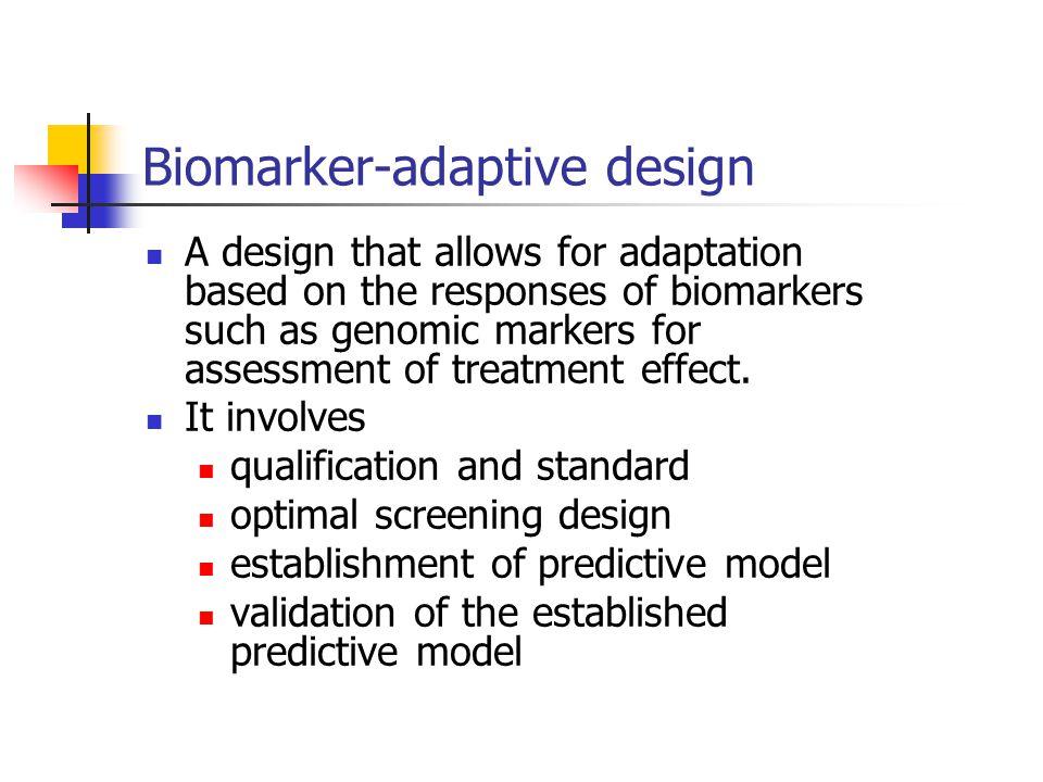 Biomarker-adaptive design