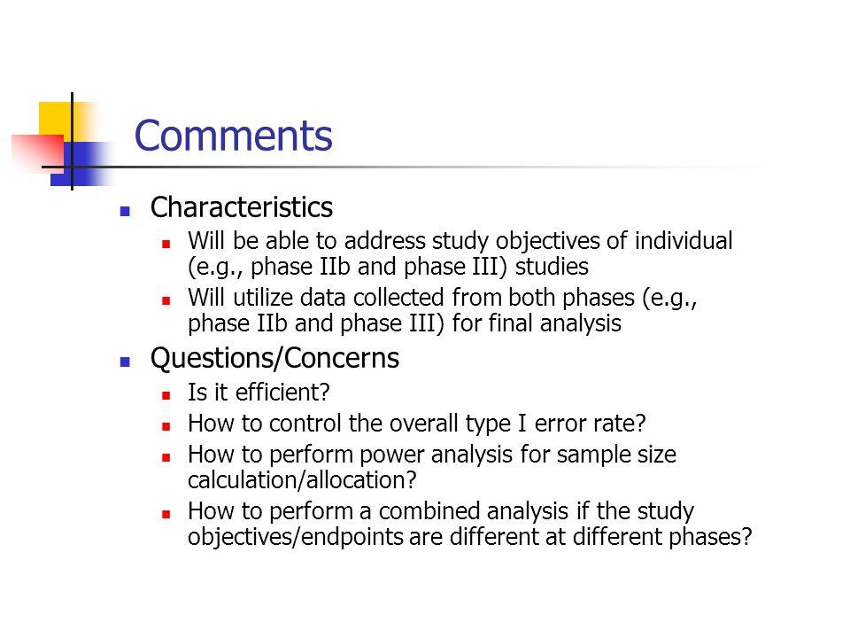 Comments Characteristics Questions/Concerns