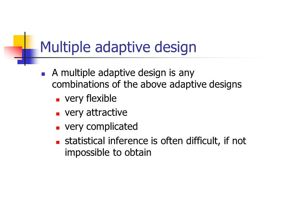 Multiple adaptive design