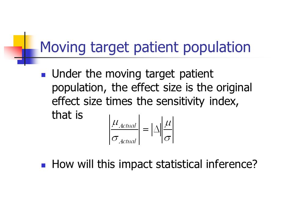 Moving target patient population