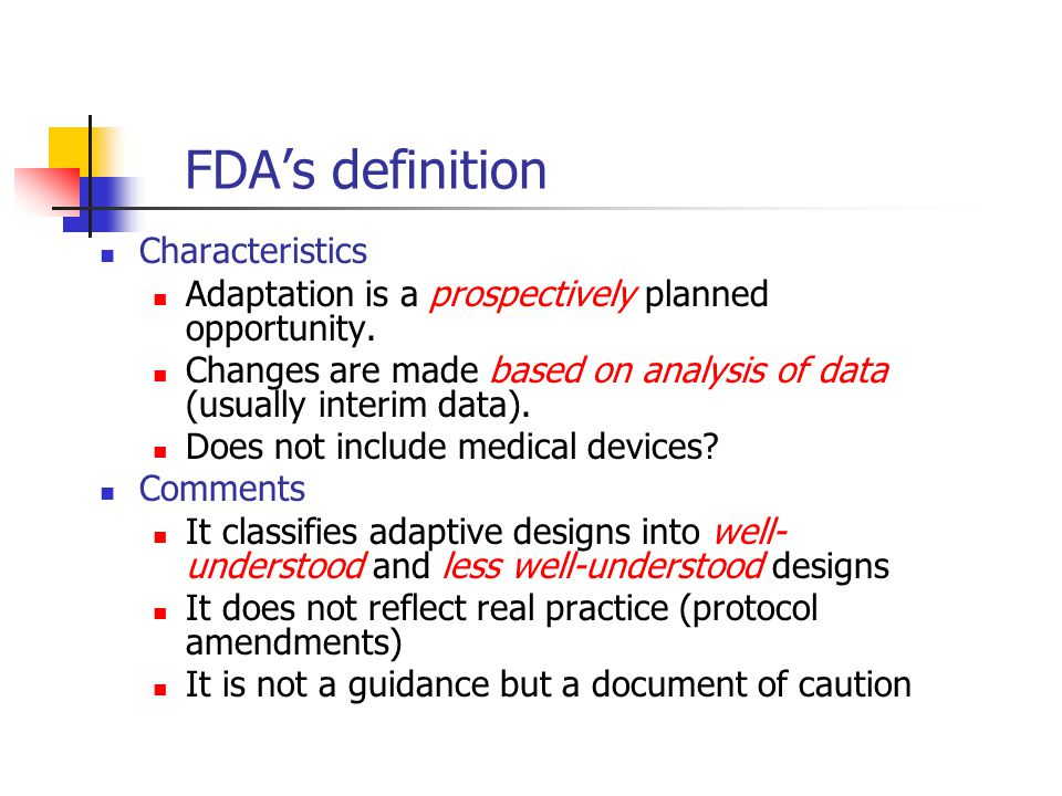 FDA's definition Characteristics
