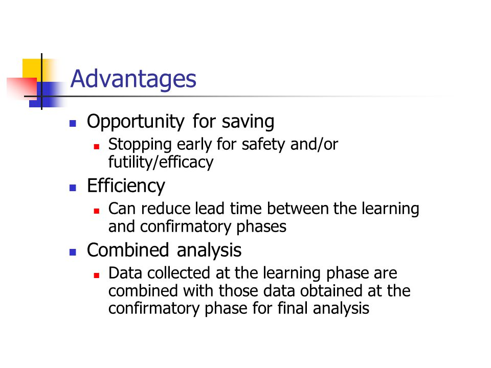 Advantages Opportunity for saving Efficiency Combined analysis