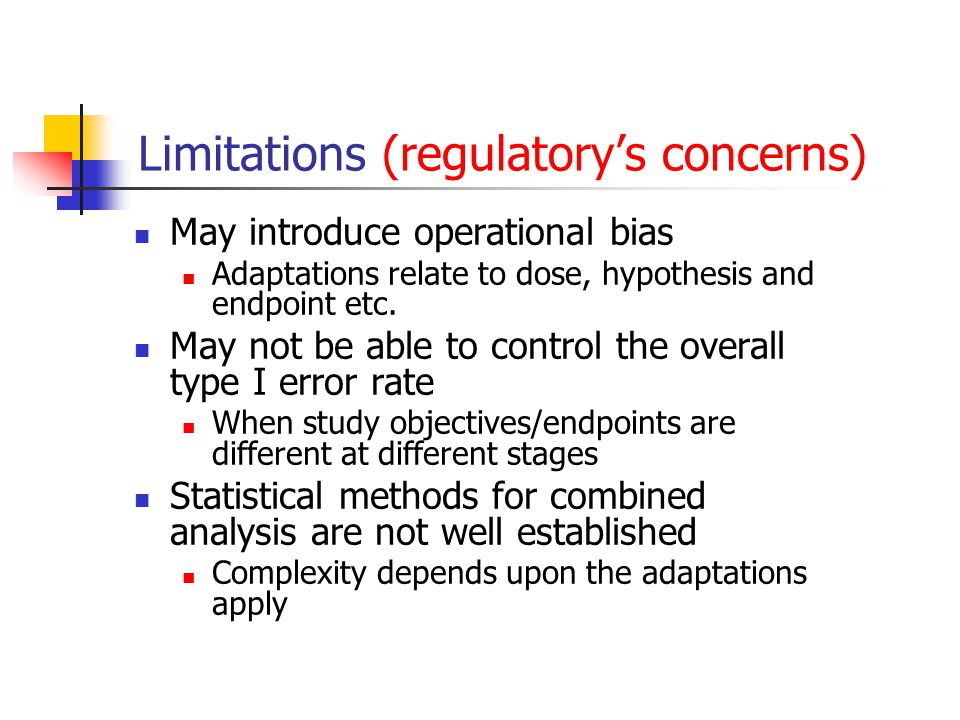 Limitations (regulatory's concerns)