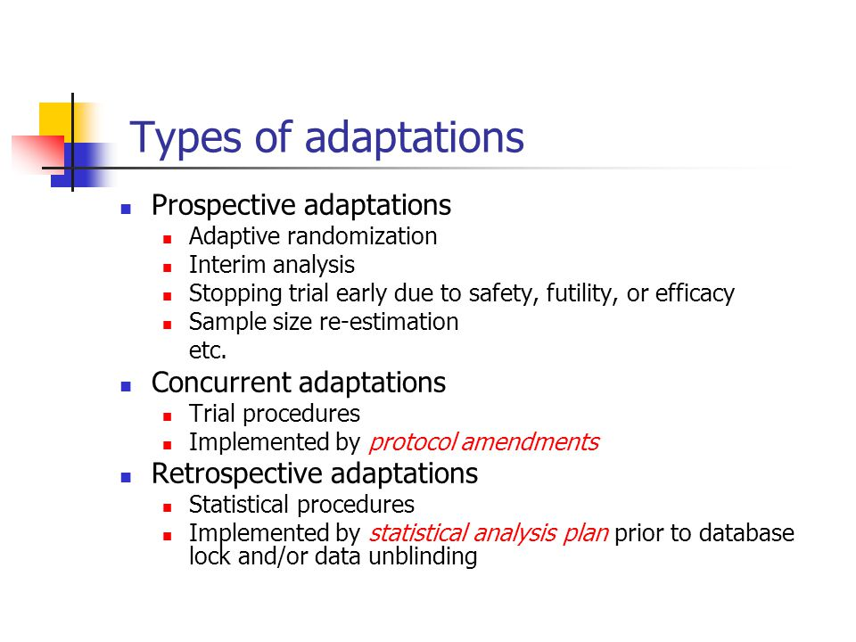 Types of adaptations Prospective adaptations Concurrent adaptations
