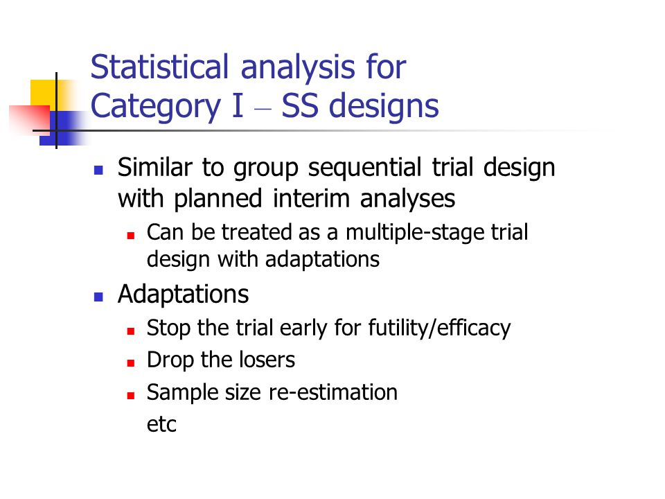 Statistical analysis for Category I – SS designs