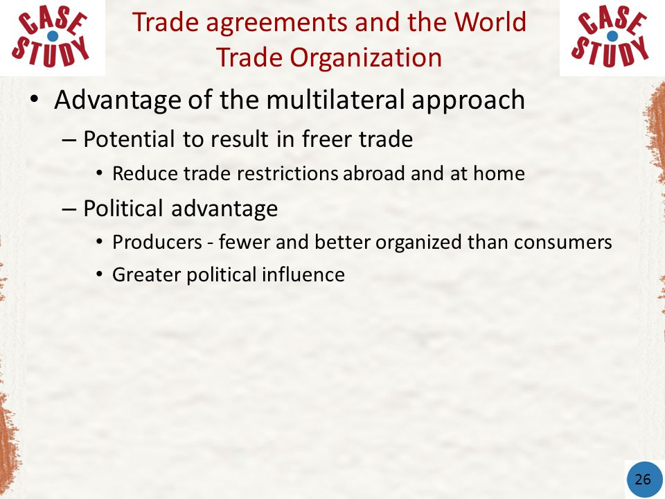 Trade agreements and the World Trade Organization