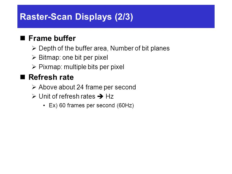 Raster-Scan Displays (2/3)