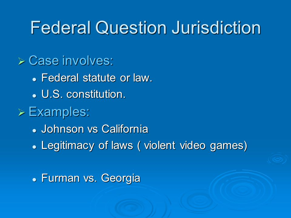 Federal Question Jurisdiction