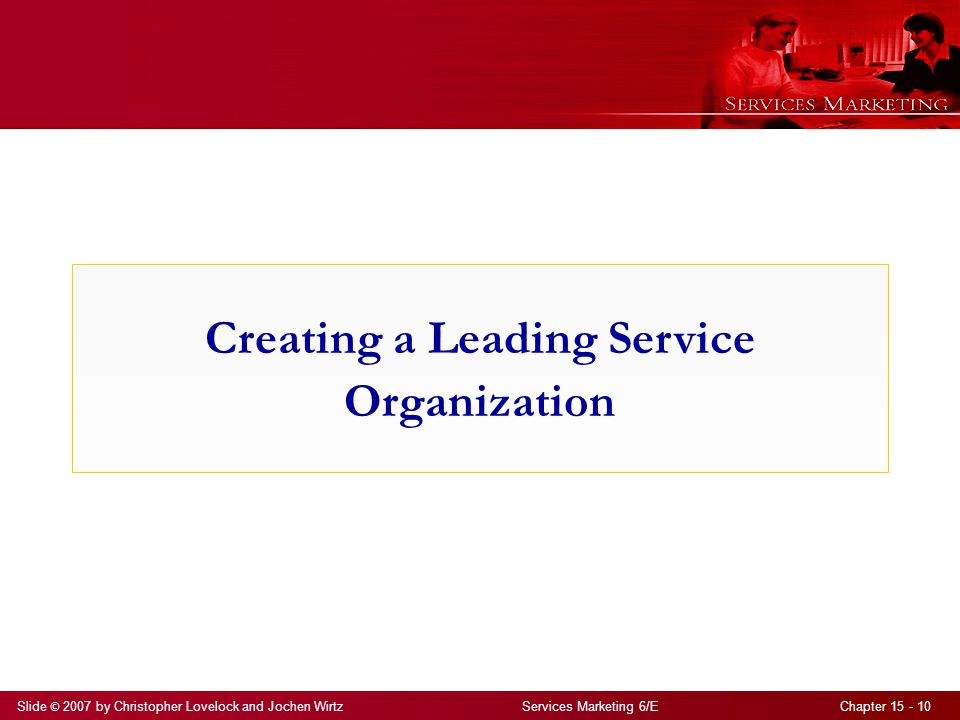 Creating a Leading Service Organization