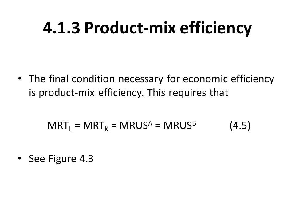 4.1.3 Product-mix efficiency