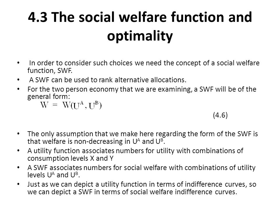 4.3 The social welfare function and optimality