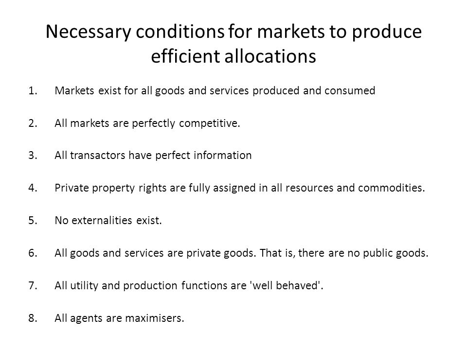 Necessary conditions for markets to produce efficient allocations