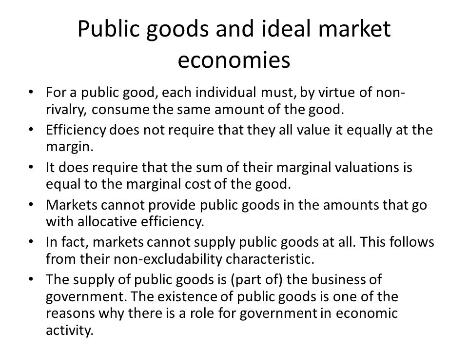 Public goods and ideal market economies