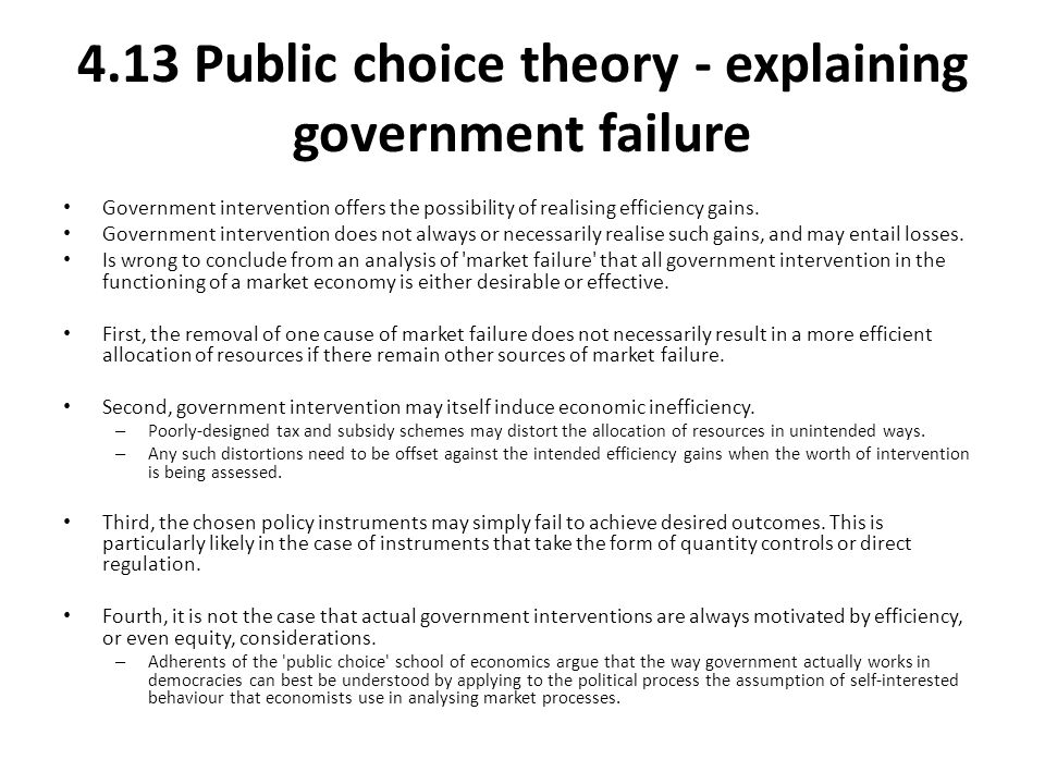 4.13 Public choice theory - explaining government failure