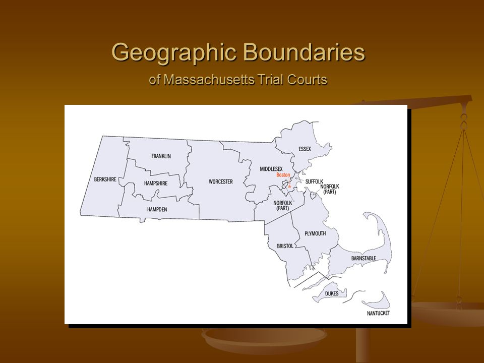 Geographic Boundaries of Massachusetts Trial Courts