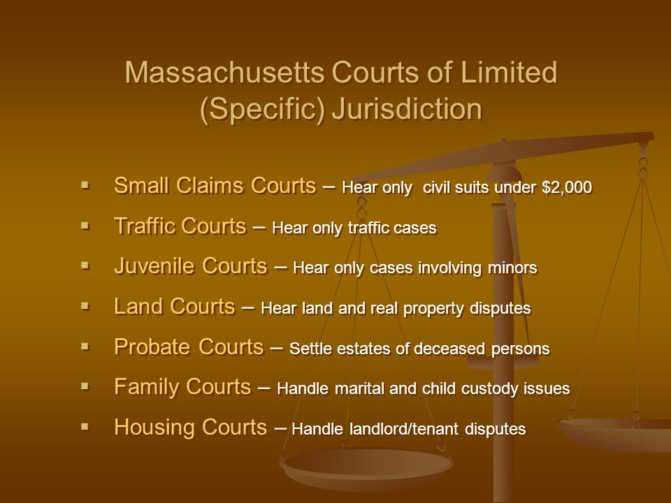 Massachusetts Courts of Limited (Specific) Jurisdiction
