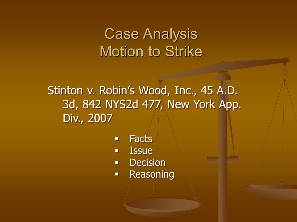 Case Analysis Motion to Strike