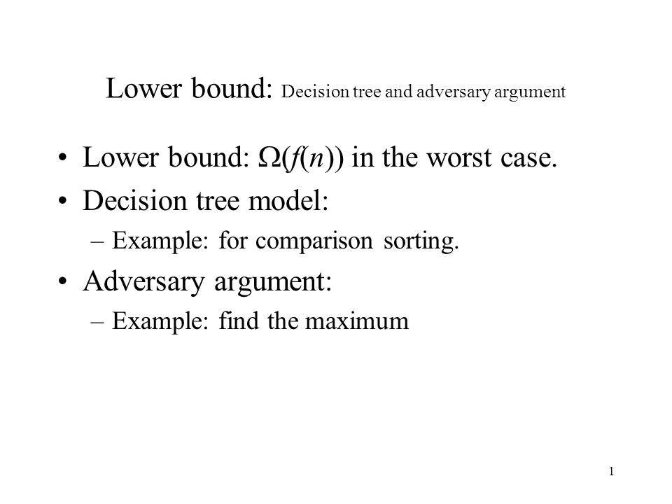 Lower bound: Decision tree and adversary argument