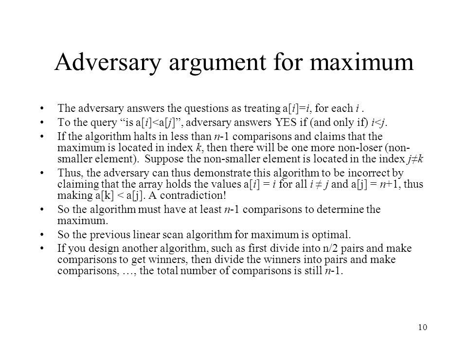 Adversary argument for maximum