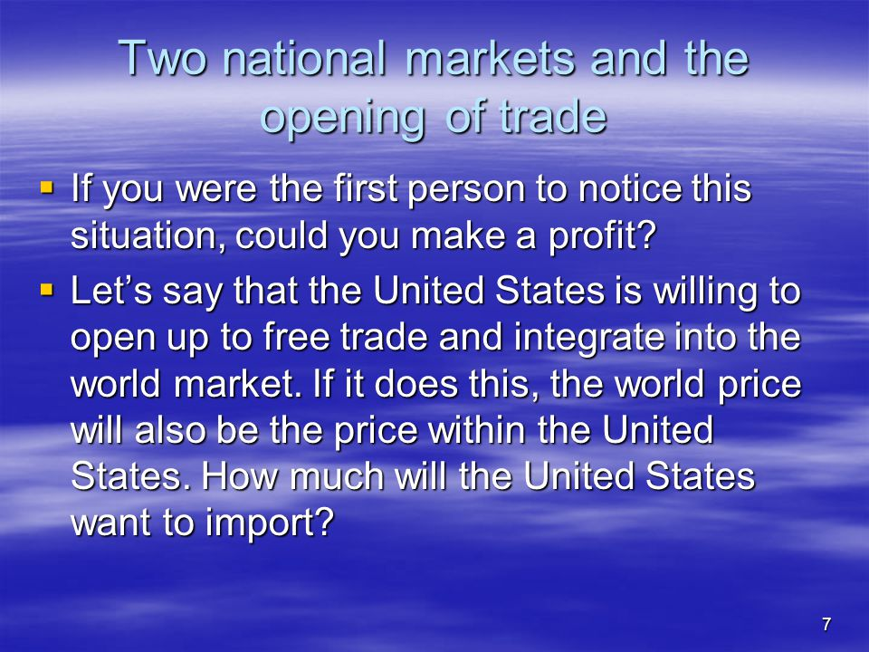 Two national markets and the opening of trade