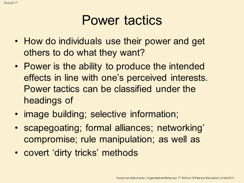 Power tactics How do individuals use their power and get others to do what they want